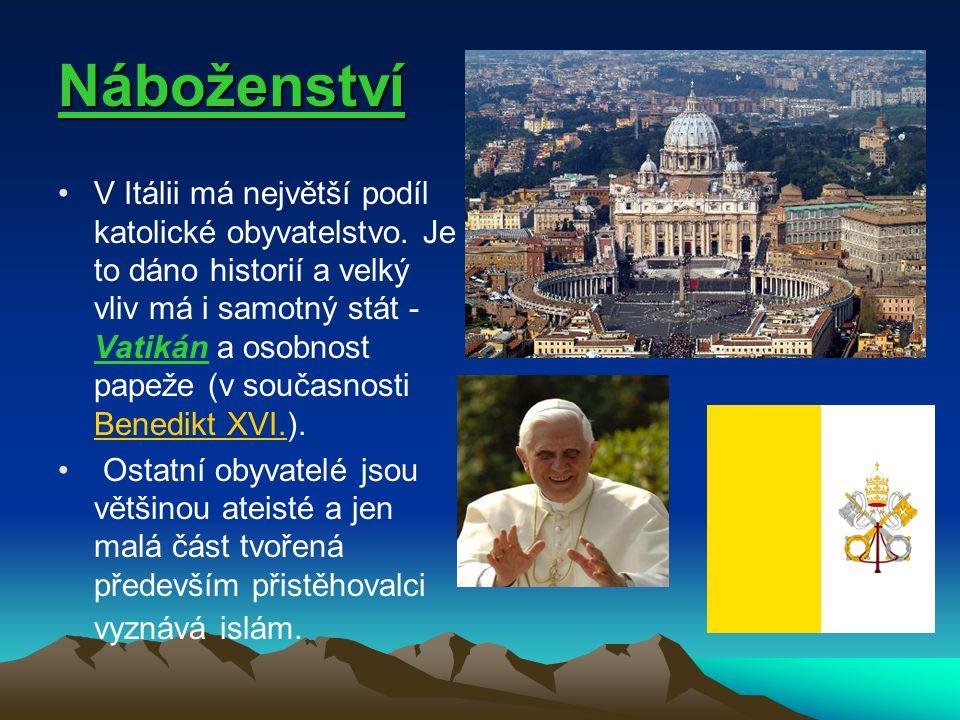 Náboženství V Itálii má největší podíl katolické obyvatelstvo. Je to dáno historií a velký vliv má i samotný stát - Vatikán a osobnost papeže (v souča