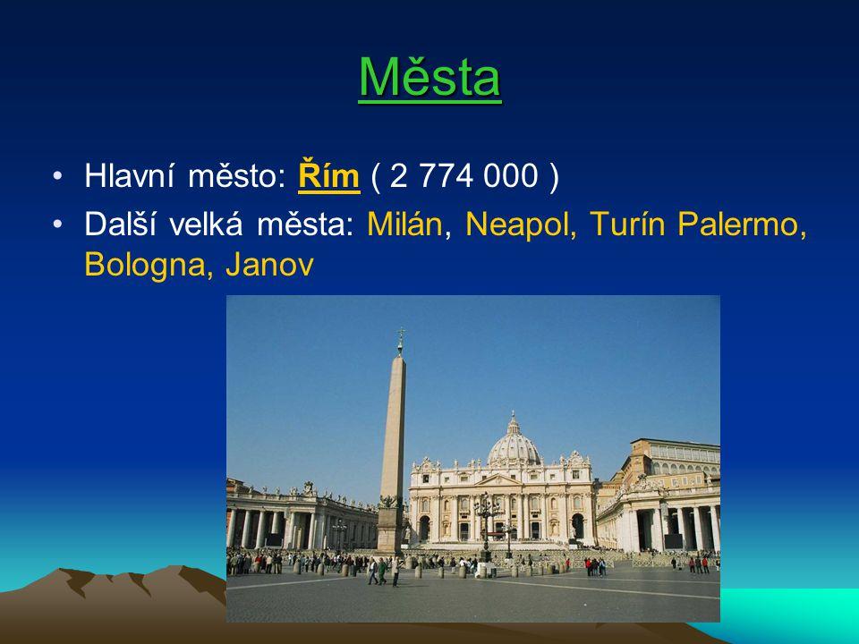 Hlavní město - Řím Řím je hlavním městem Itálie už od roku 1870 proto je také sídlem italské vlády.