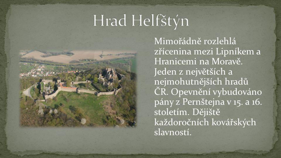 Mimořádně rozlehlá zřícenina mezi Lipníkem a Hranicemi na Moravě.