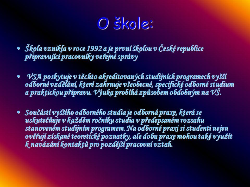 O škole: Škola vznikla v roce 1992 a je první školou v České republice připravující pracovníky veřejné správyŠkola vznikla v roce 1992 a je první škol