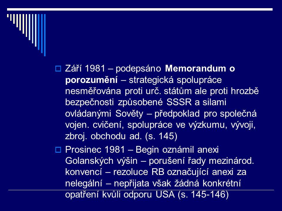  Září 1981 – podepsáno Memorandum o porozumění – strategická spolupráce nesměřována proti urč.