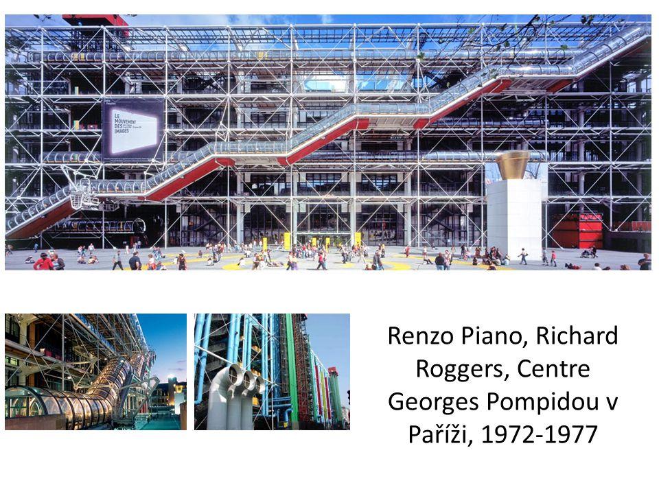 Renzo Piano, Richard Roggers, Centre Georges Pompidou v Paříži, 1972-1977