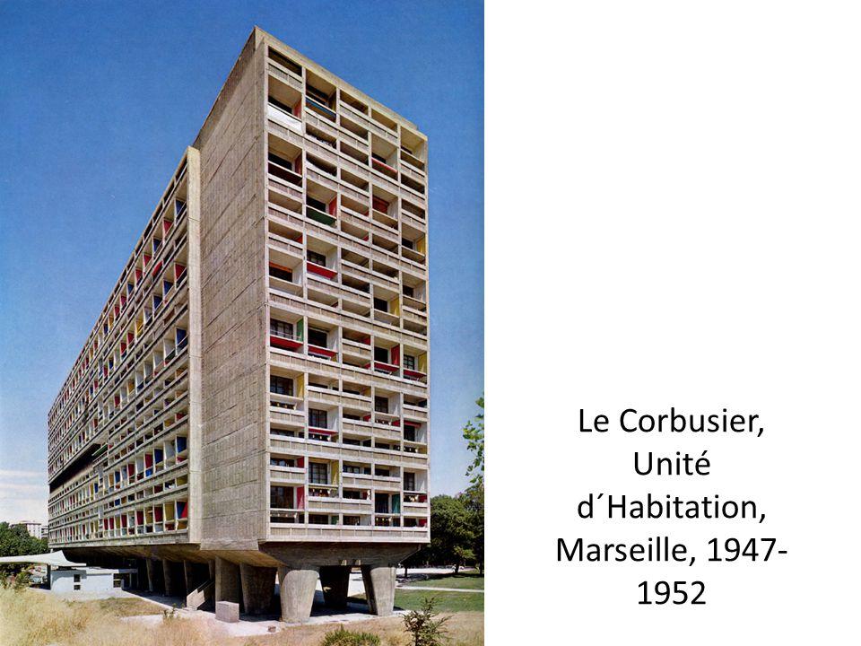 Le Corbusier, Unité d´Habitation, Marseille, 1947- 1952