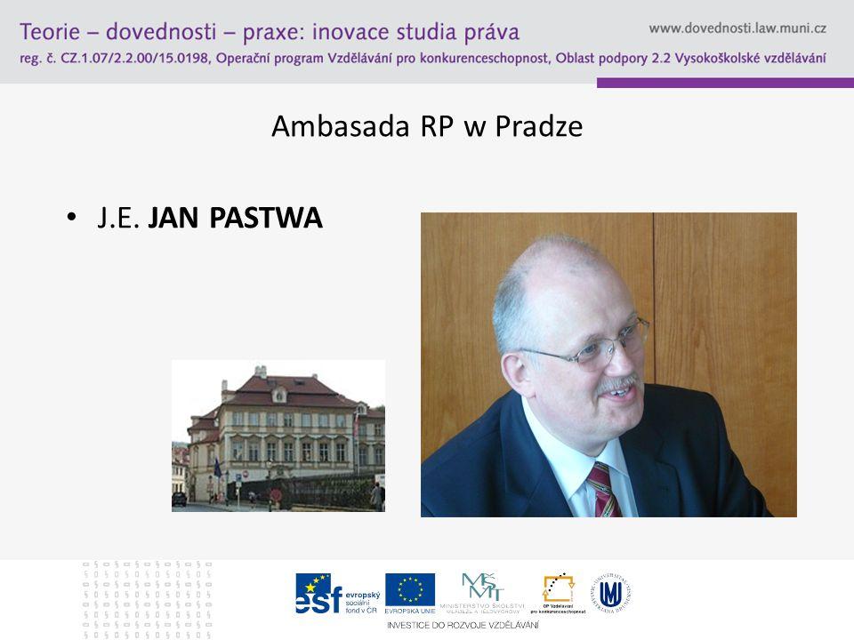 Ambasada RP w Pradze J.E. JAN PASTWA