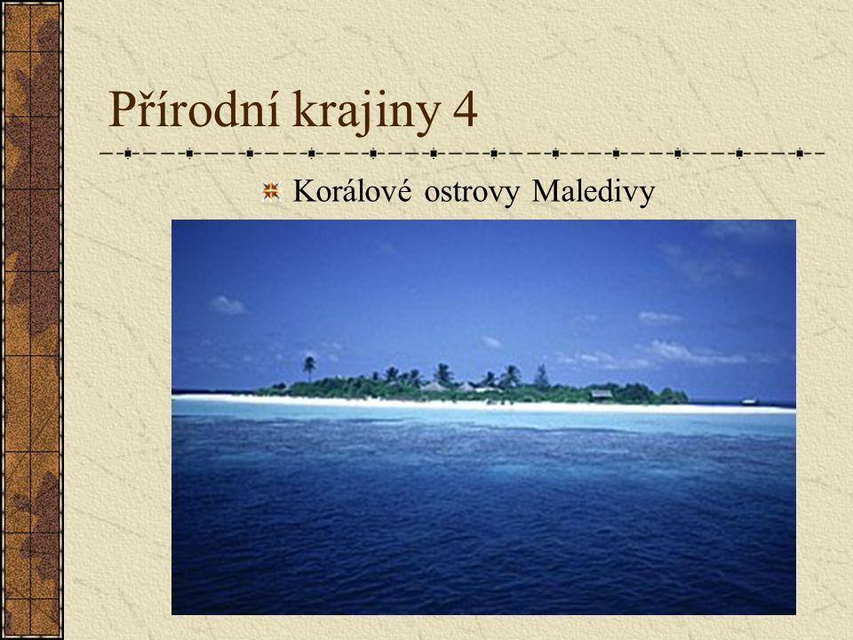 Přírodní krajiny 4 Korálové ostrovy Maledivy