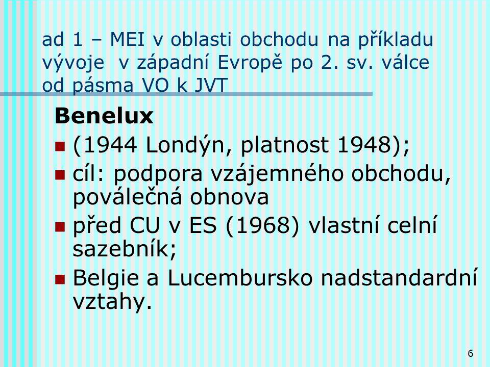 6 ad 1 – MEI v oblasti obchodu na příkladu vývoje v západní Evropě po 2.