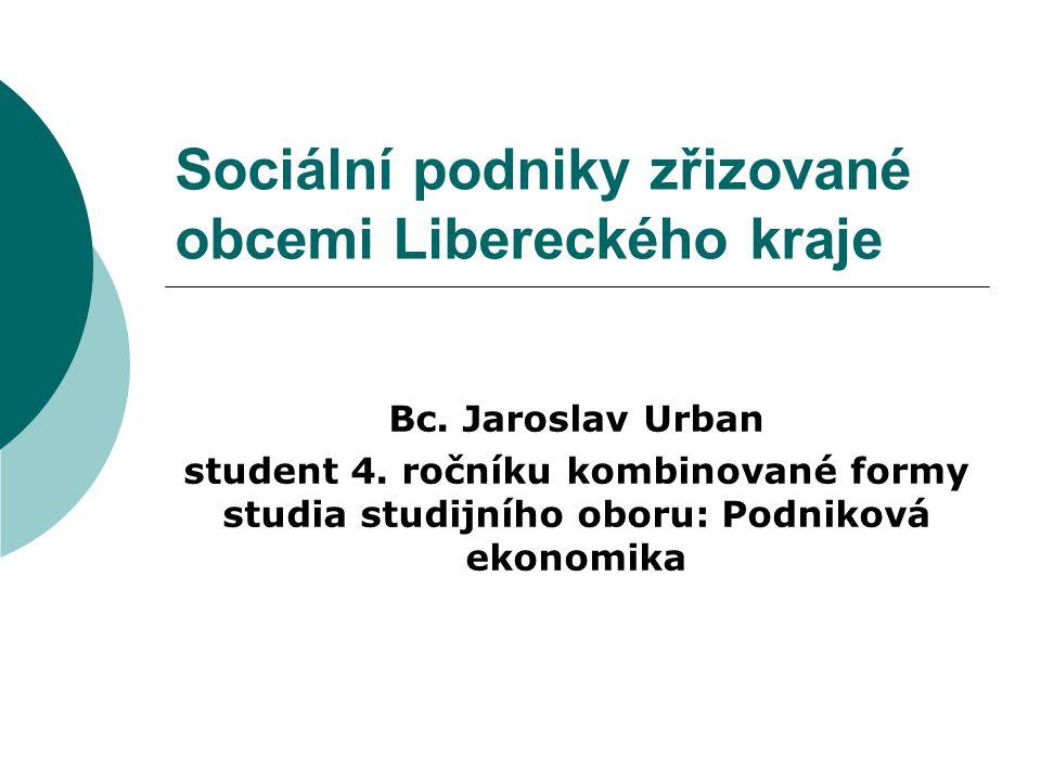 Sociální podniky zřizované obcemi Libereckého kraje Bc.
