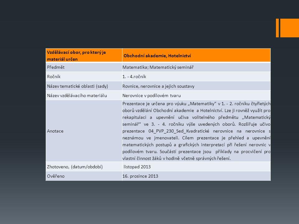 LITERATURA:  KLODNER, Jaroslav.Sbírka úloh z matematiky pro obchodní akademie.