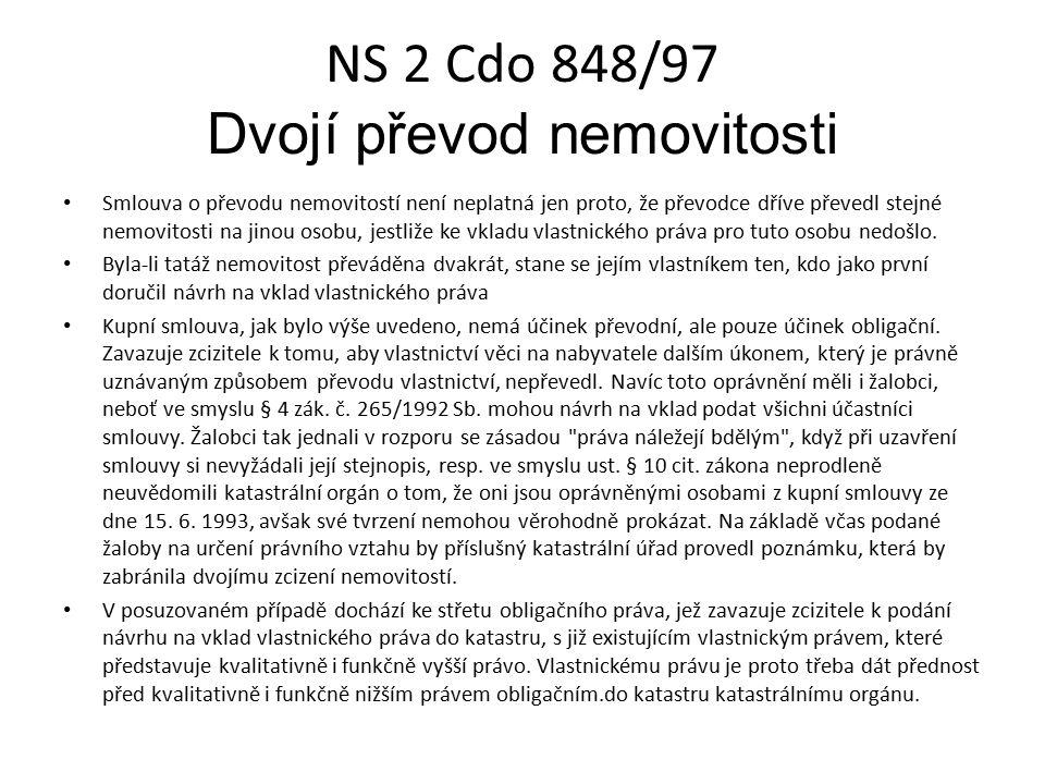 NS 2 Cdo 848/97 Dvojí převod nemovitosti Smlouva o převodu nemovitostí není neplatná jen proto, že převodce dříve převedl stejné nemovitosti na jinou