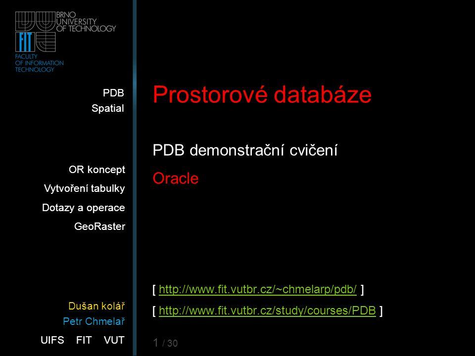 22 Ukázka operací SDO_GEOM.SDO_DISTANCE(geom1, geom2, tol, [,unit]) geom1/geom2 je geometrie (jak ji ukládáme do DB) vytažená z DB dotazem, nebo je to konstanta stejného tvaru tol je číselná přesnost, s jakou se má pracovat v rámci sítě bodů (zásadně stejná, nebo hrubější, než jak je objekt uložen) nepovinná je textová položka udávající jednotky Výsledek: Výsledkem je číselná hodnota udávající vzdálenost dvou nejbližších bodů, nebo segmentů daných objektů.