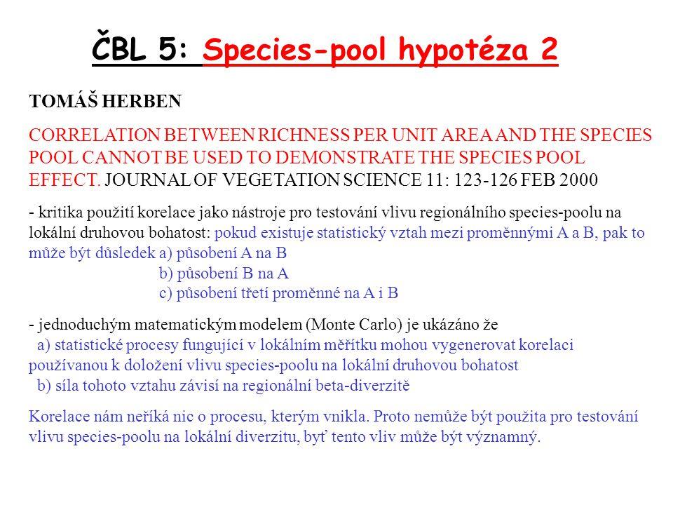APLIKACE SPECIES-POOL HYPOTÉZY: MEELIS PÄRTEL: ROZDÍLY V ZASTOUPENÍ ACIDOFYTŮ/BAZIFYTŮ V RŮZNÝCH FLORISTICKÝCH OBLASTECH SVĚTA JAKO DŮSLEDEK ROZDÍLŮ V ZASTOUPENÍ KYSELÝCH/BAZICKÝCH PŮD V EVOLUČNÍCH CENTRECH TĚCHTO OBLASTÍ ČBL 5: Species-pool hypotéza 2