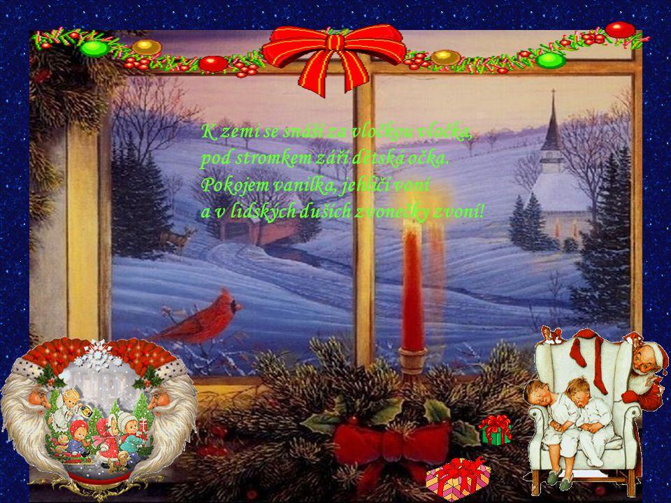 Na vánoční stromeček, pověsíme zvoneček. A až svíčky zaplanou, srdce spolu zůstanou.
