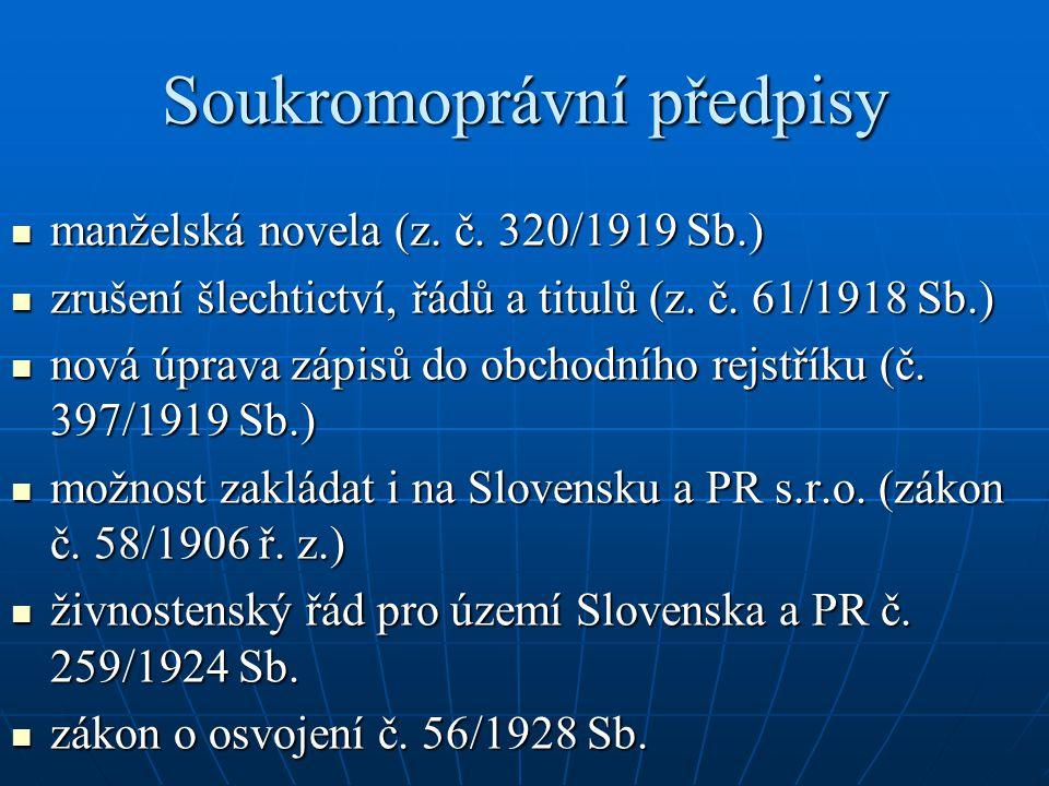 Zásahy do vlastnických vztahů Předpisy pozemkové reformy: Předpisy pozemkové reformy: záborový zákon (č.215/1919 Sb.záborový zákon (č.215/1919 Sb.