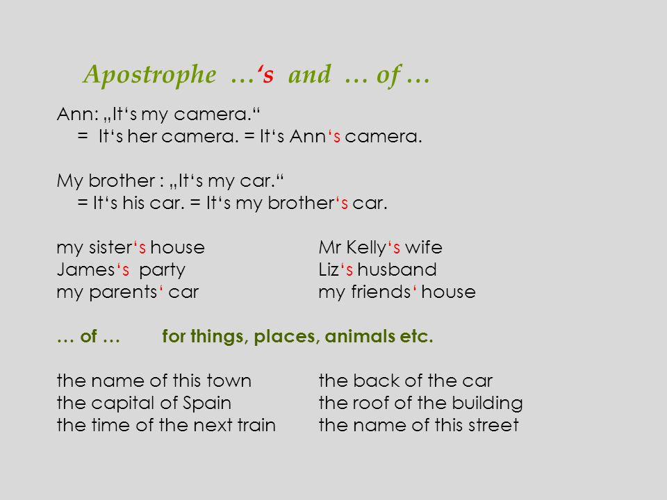 Complete the sentences with the personal pronouns or possessive adjectives: I /my, you/your, he.........