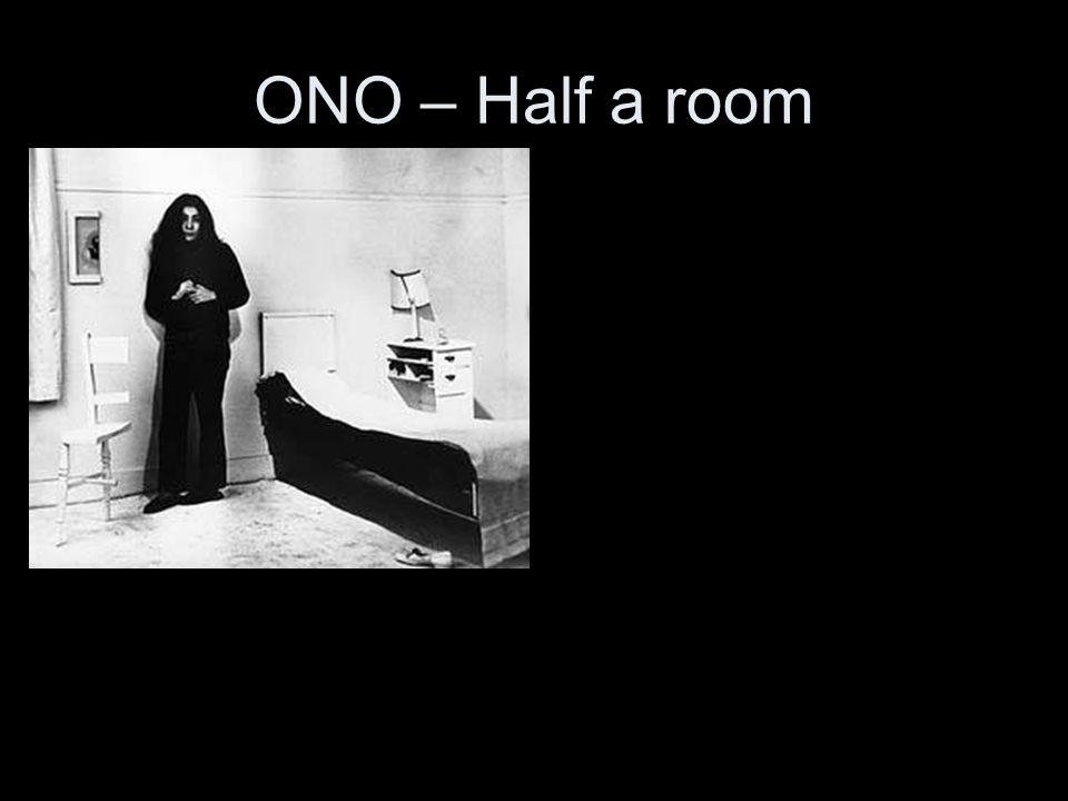 ONO – Half a room