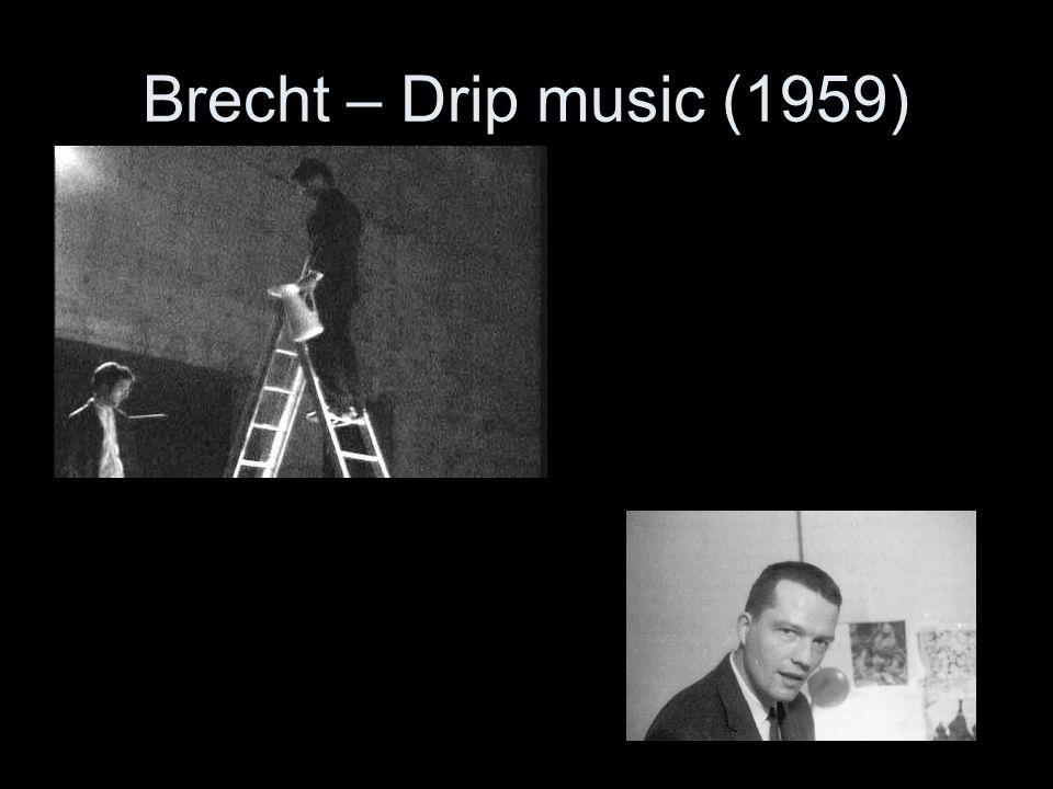 Brecht – Drip music (1959)