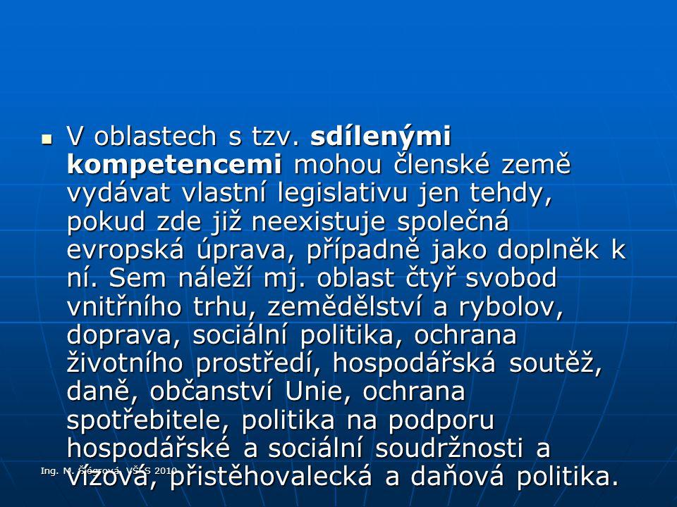 Ing.M. Šlégrová, VŠFS 2010 V oblastech s tzv.