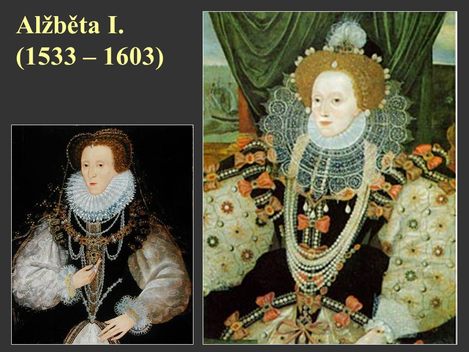 Alžběta I. (1533 – 1603)