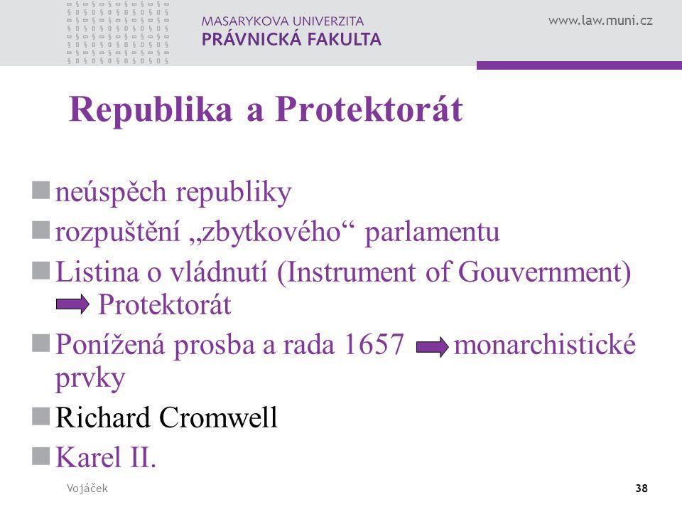 """www.law.muni.cz Vojáček38 Republika a Protektorát neúspěch republiky rozpuštění """"zbytkového"""" parlamentu Listina o vládnutí (Instrument of Gouvernment)"""