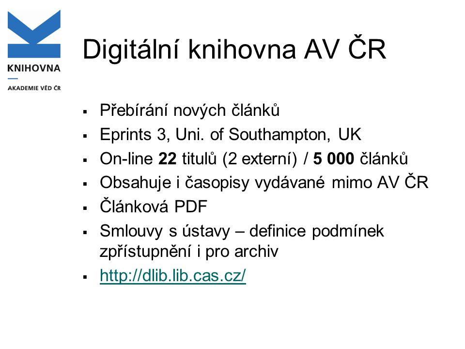 Digitální knihovna AV ČR  Přebírání nových článků  Eprints 3, Uni.