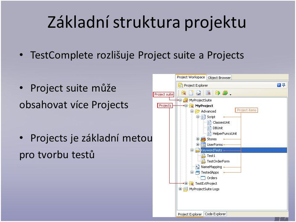 Uživatelské rozhraní Uživatelské rozhraní je rozděleno do několika panelů Project Explorer – v levé části Project suite Workspace – pracovní plocha, do které se otvírají jednotlivé položky.