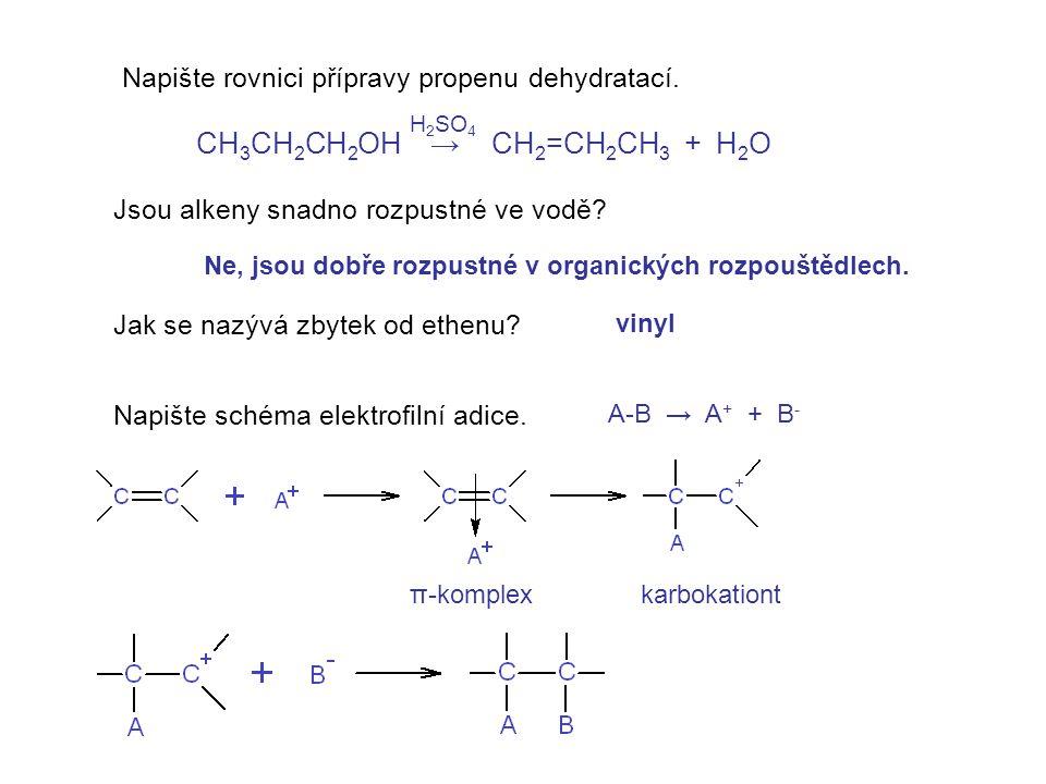 Napište rovnici přípravy propenu dehydratací.Jsou alkeny snadno rozpustné ve vodě.