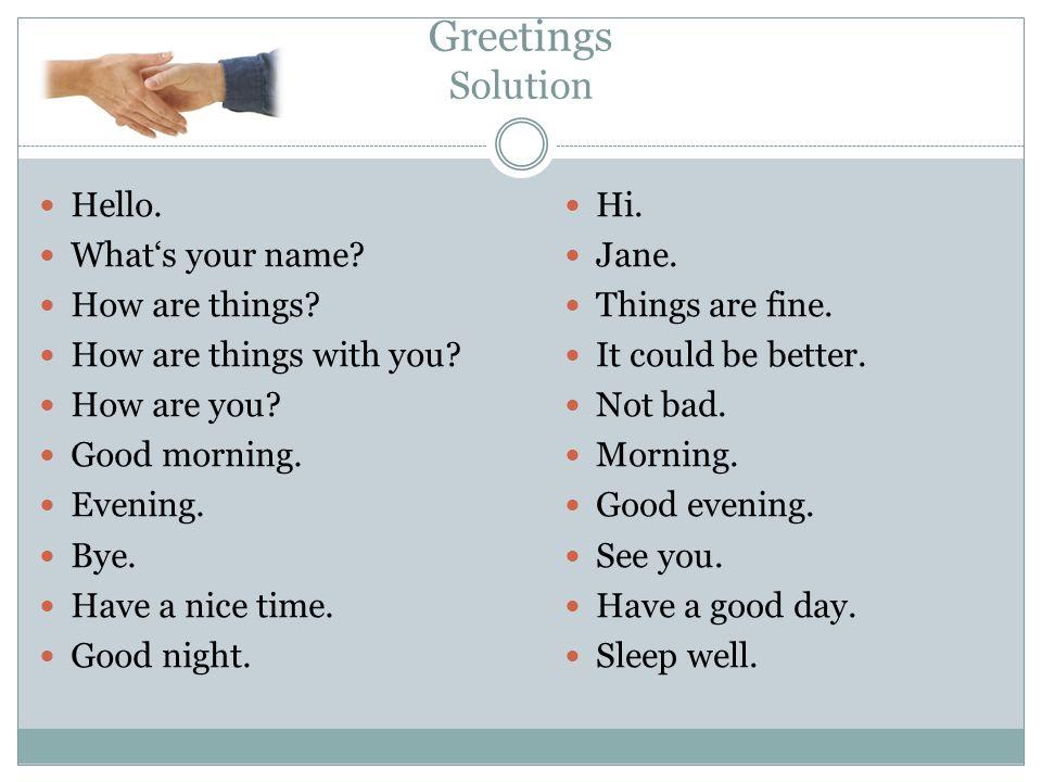Homework Prepare a dialog using these words.