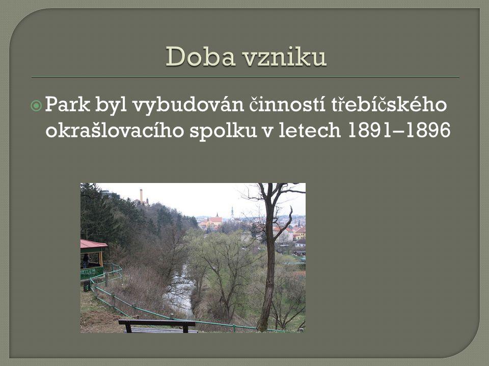 Park byl vybudován č inností t ř ebí č ského okrašlovacího spolku v letech 1891–1896