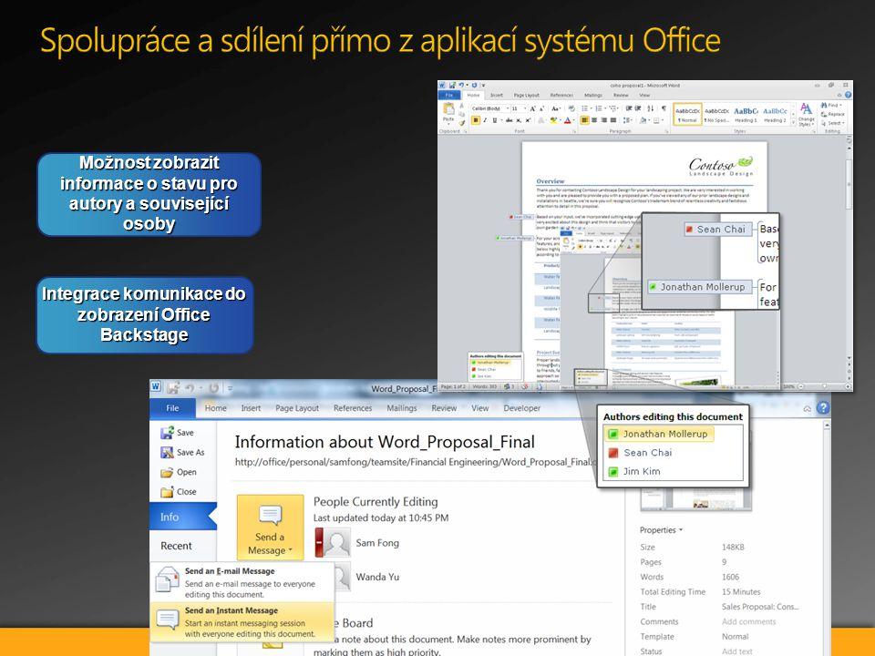 Integrace komunikace do zobrazení Office Backstage Možnost zobrazit informace o stavu pro autory a související osoby