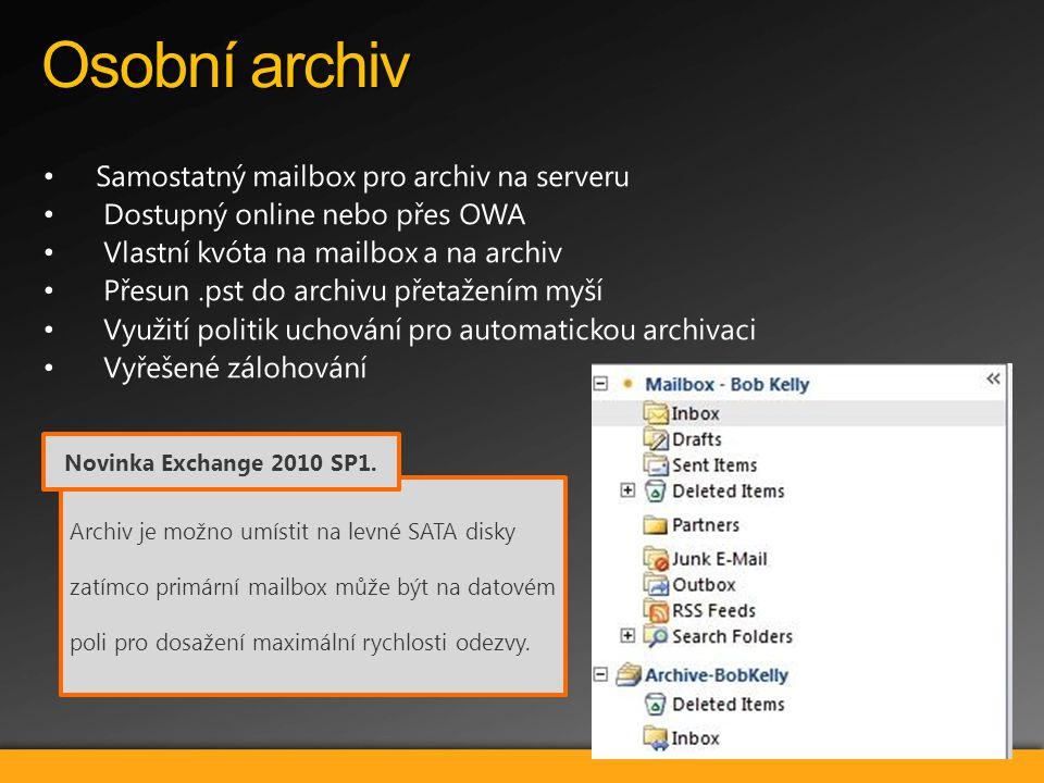 Osobní archiv Archiv je možno umístit na levné SATA disky zatímco primární mailbox může být na datovém poli pro dosažení maximální rychlosti odezvy. N