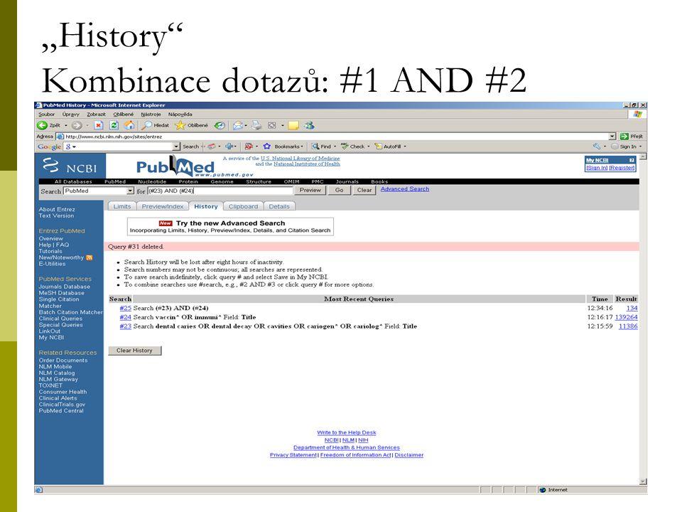 """20 """"History Kombinace dotazů: #1 AND #2"""
