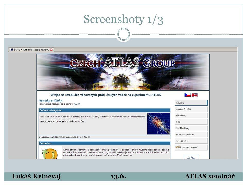 Screenshoty 1/3 Lukáš Krincvaj13.6.ATLAS seminář