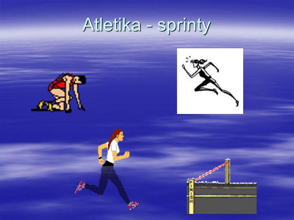 Atletika - sprinty