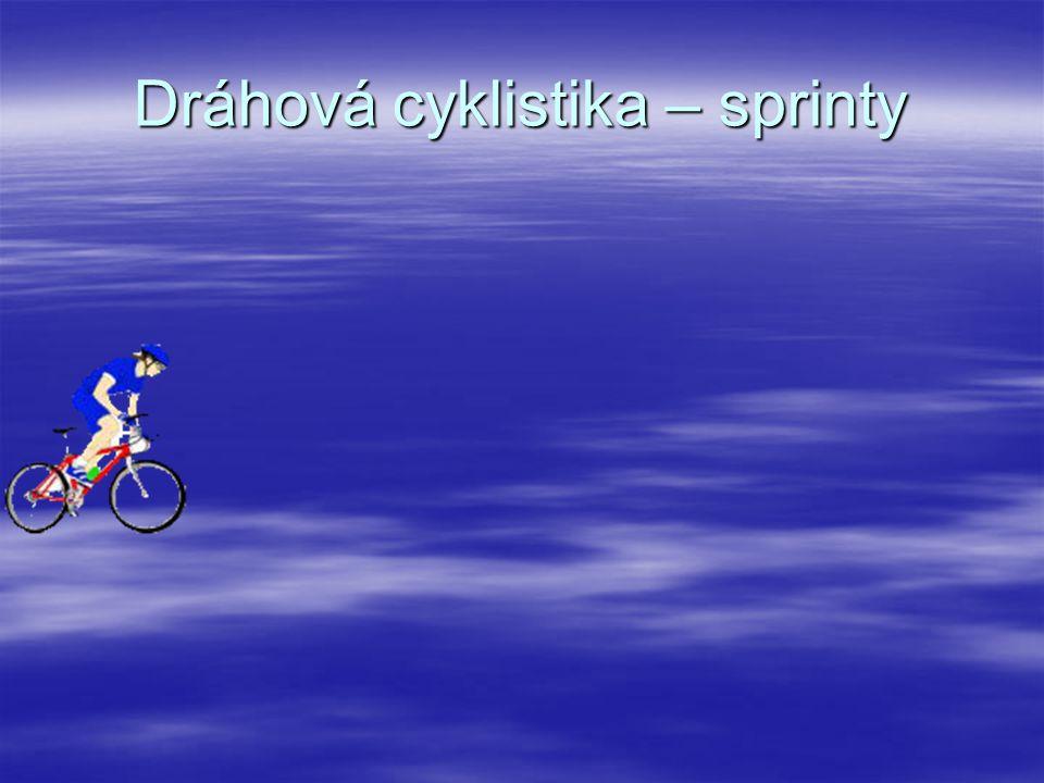Dráhová cyklistika – sprinty