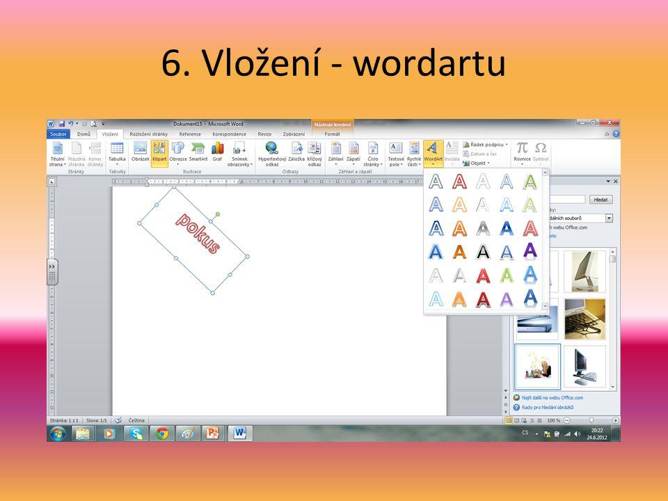 6. Vložení - wordartu