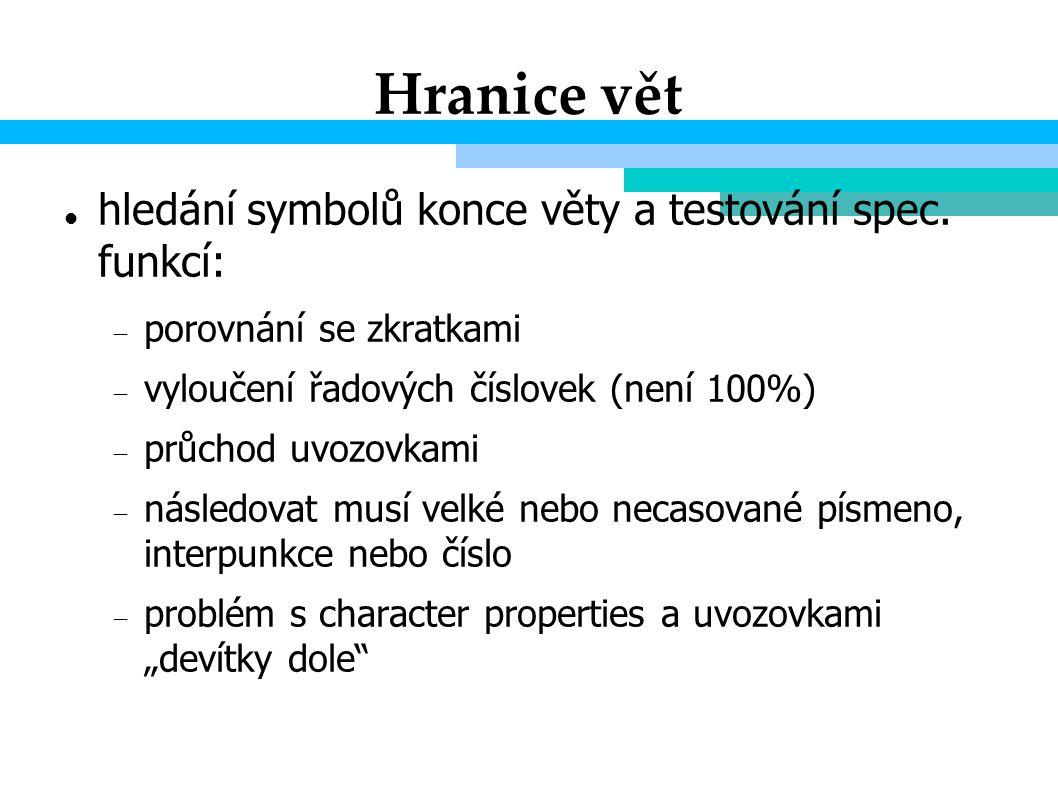 Hranice vět hledání symbolů konce věty a testování spec.
