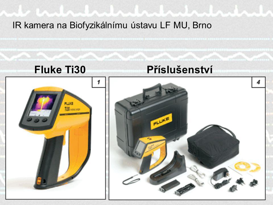 17 Fluke Ti30Příslušenství IR kamera na Biofyzikálnímu ústavu LF MU, Brno