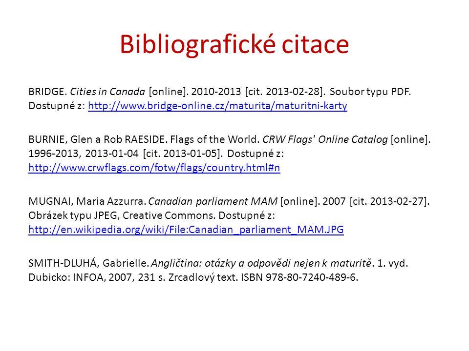 Bibliografické citace BRIDGE. Cities in Canada [online].