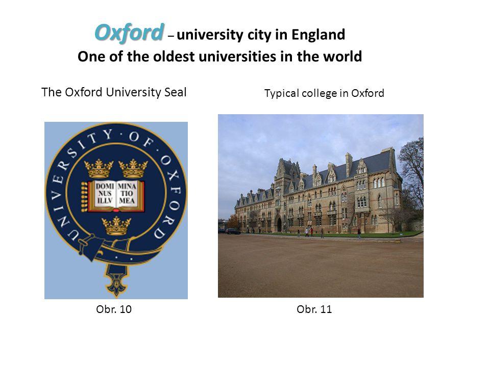 Cambridge Cambridge – university city One of the oldest universities in the world Obr.