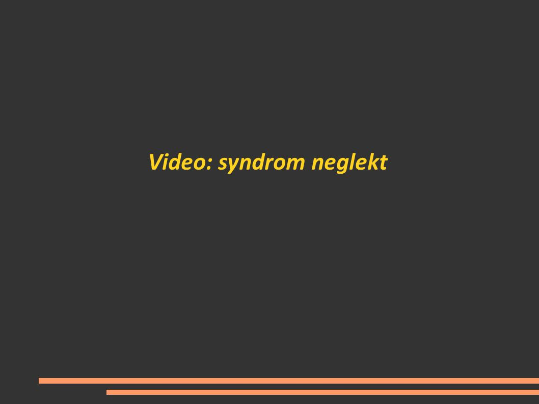 Video: syndrom neglekt