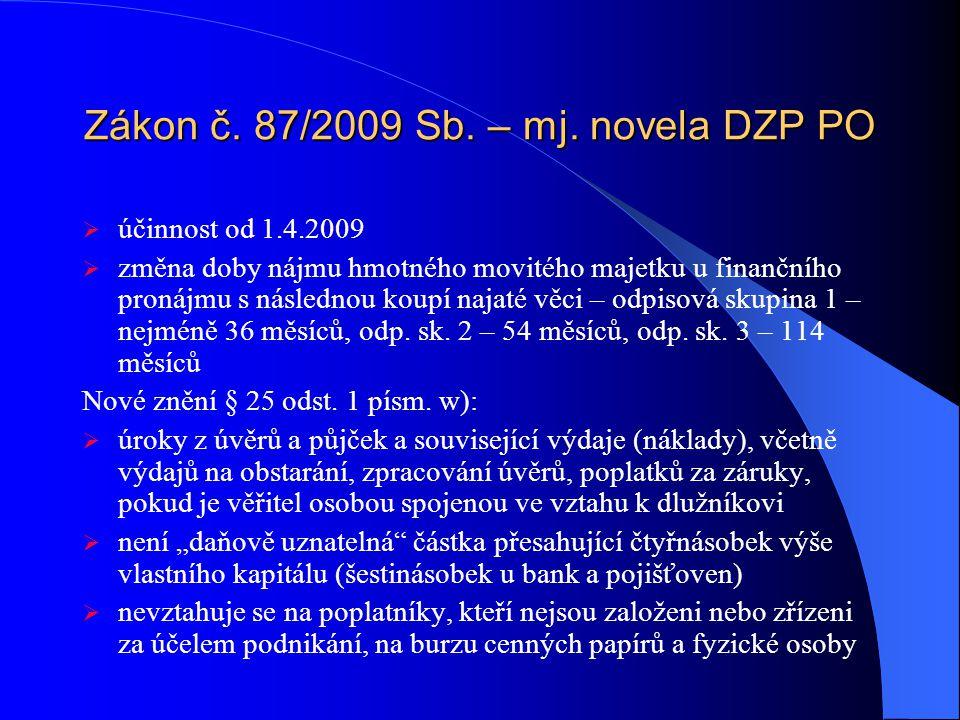Zákon č. 87/2009 Sb. – mj.