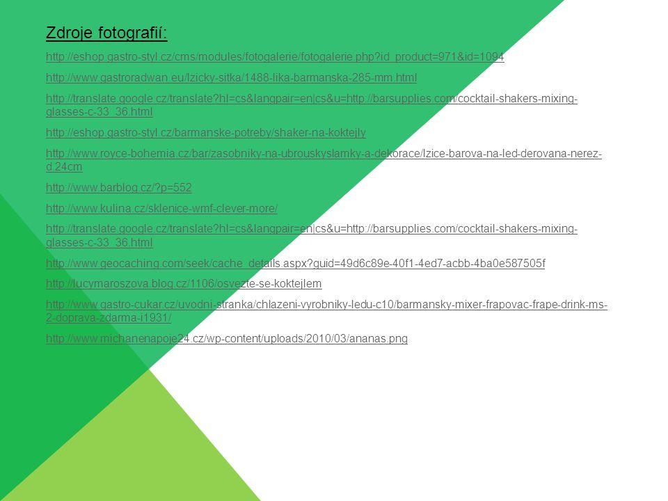 Zdroje fotografií: http://eshop.gastro-styl.cz/cms/modules/fotogalerie/fotogalerie.php?id_product=971&id=1094 http://www.gastroradwan.eu/lzicky-sitka/
