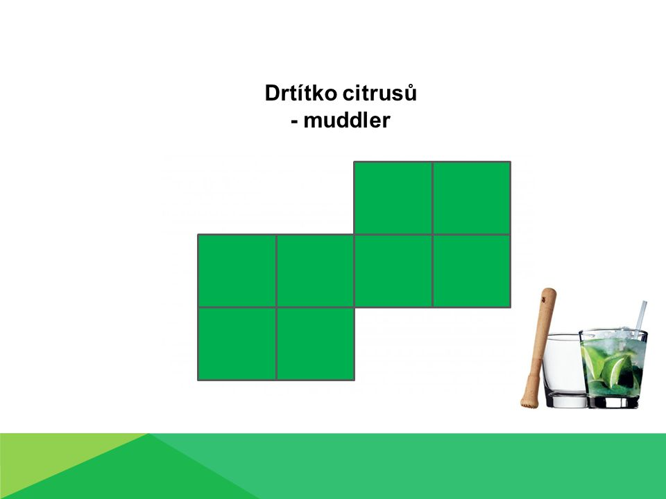 Drtítko citrusů - muddler