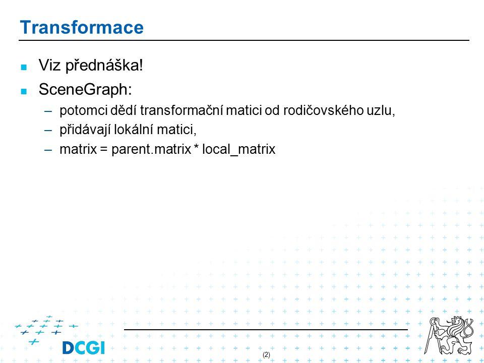 (2) Transformace Viz přednáška.