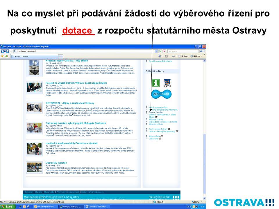 Na co myslet při podávání žádosti do výběrového řízení pro poskytnutí dotace z rozpočtu statutárního města Ostravy