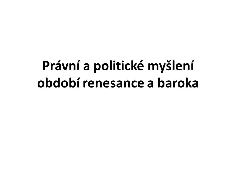 Právní a politické myšlení období renesance a baroka