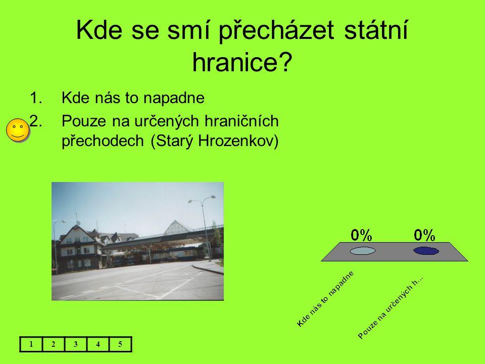 Vlaje na Bratislavském hradě nějaká vlajka? 12345 1.Ano – prezidentská standarta 2.Ano – vlajka ČR