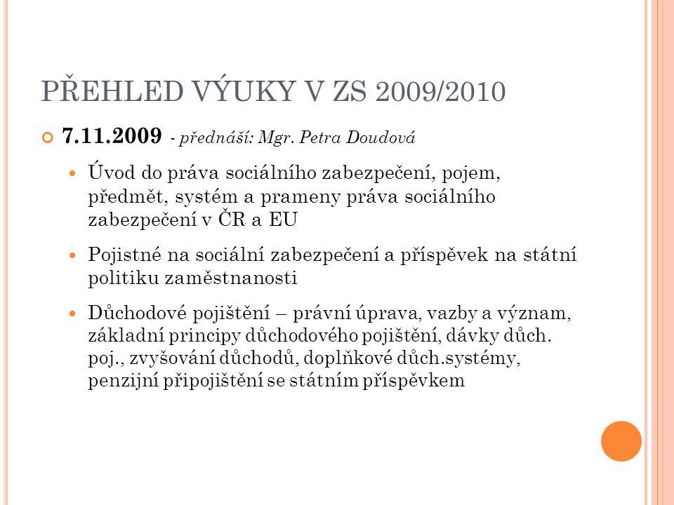 7.11.2009 - přednáší: Mgr.