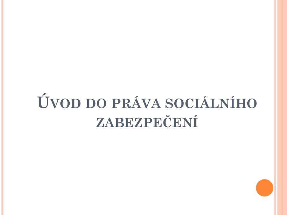Ú VOD DO PRÁVA SOCIÁLNÍHO ZABEZPEČENÍ