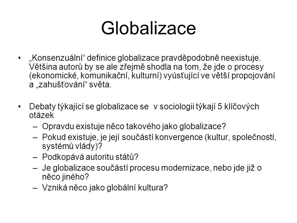 """Globalizace jako """"velké sociologické téma"""